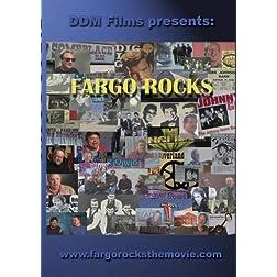 """Fargo Rocks"""