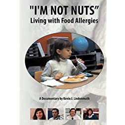 """I'm Not Nuts"": Living with Food Allergies"