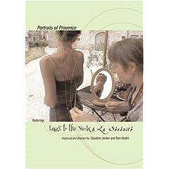 Portraits of Provence - Legs to the Neck & LA SERENITE