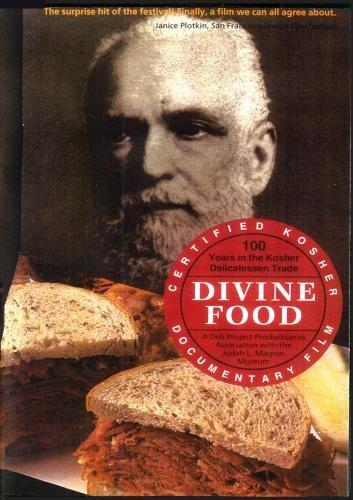 Divine Food: 100 Years in the Kosher Delicatessen Trade