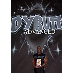 DYBUTT  ADVANCED for Advanced Students & Athletics