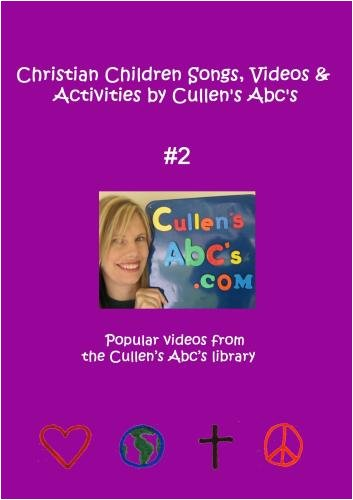Christian Children Songs, Videos & Activities by Cullen's Abc's