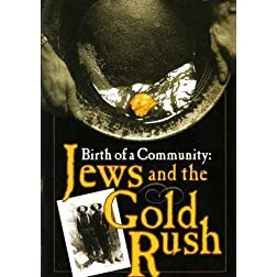 Jews and the Gold Rush: Birth of a Community
