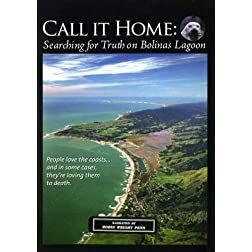 Call It Home: Searching for Truth on Bolinas Lagoon