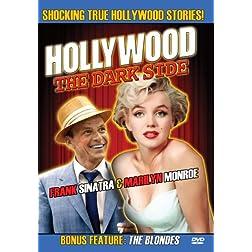 Hollywood The Dark Side: Frank Sinatra & Marilyn Monroe