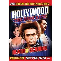 Hollywood The Dark Side: Death & Scandal