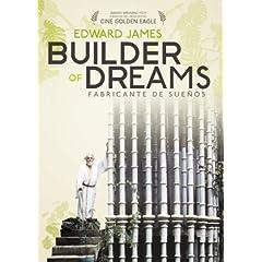 Edward James: Builder of Dreams (Fabricante de Suenos)