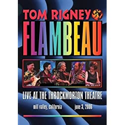 Tom Rigney & Flambeau - Live At The Throckmorton Theater