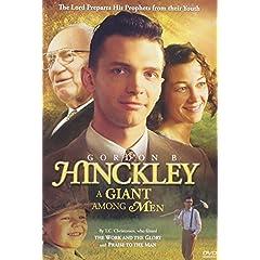 Gordon B. Hinckley: A Giant Among Men