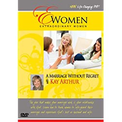 Extraordinary Women-A Marriage Without Regret