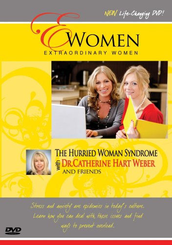 Extraordinary Women-The Hurried Woman Syndrome