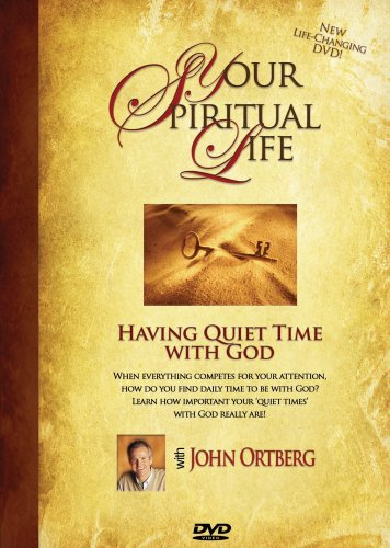 Your Spiritual Life-Having Quiet Time With God