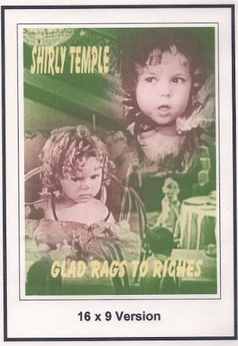 Shrily Temple: Glad Rages To Richrs: Widescreen TV.