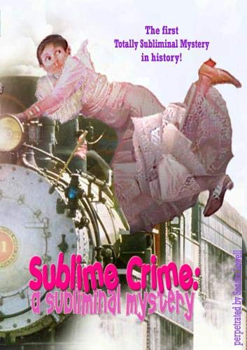 Sublime Crime: A Subliminal Mystery