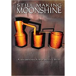 Still Making Moonshine