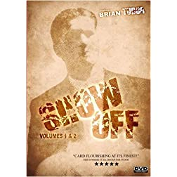 Show Off Volumes 1 and 2