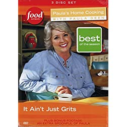 Paula's Home Cooking with Paula Deen: It Ain't Just Grits