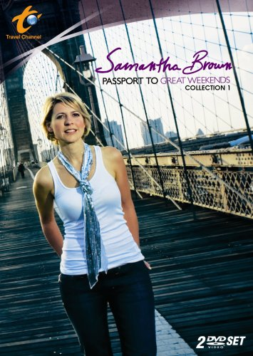 Samantha Brown's Passport to Great Weekends: Season 1