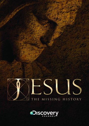 Jesus: The Missing History