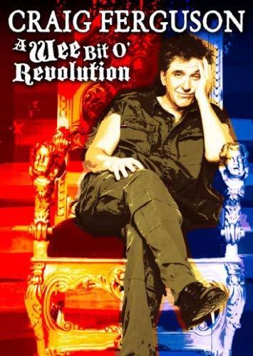 Craig Ferguson: A Wee Bit o' Revolution