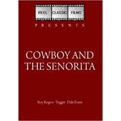 Cowboy and the Senorita (1944)