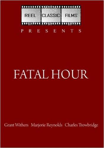 Fatal Hour (1940)