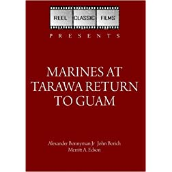 Marines at Tarawa Return to Guam (1944)