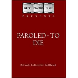 Paroled - To Die (1938)