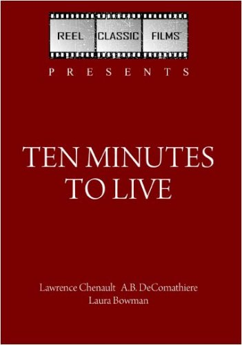 Ten Minutes to Live (1932)