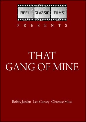 That Gang of Mine (1940)
