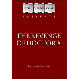 The Revenge of Doctor X (1970)