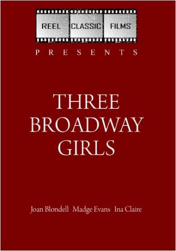 Three Broadway Girls (1932)