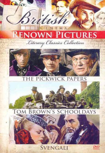 British Cinema: The Renown Pictures Literary Classics Collection (The Pickwick Papers / Tom Brown's Schooldays / Svengali)
