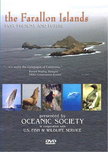 THE FARALLON ISLANDS, Past, Present, and Future