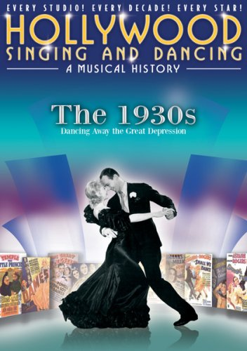 Hollywood Singing and Dancing: A Musical History - The 1930s