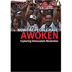 Now the People Have Awoken: Exploring Venezuela's Revolution