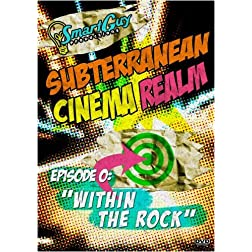 Subterranean Cinema Realm: Episode 0
