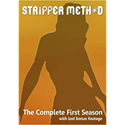 Stripper Method: The Complete First Season