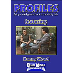 PROFILES Featuring Danny Wood
