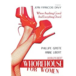 World's Best Whorehouse for Women