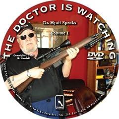 The Doctor is Watching-Dr Hyatt Speaks Vol 1