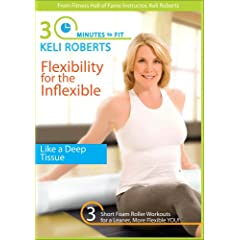 Keli Roberts: 30 Minutes To Fit-Flexibility For The Inflexable