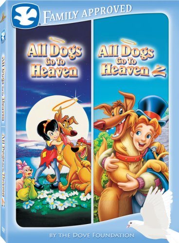 All Dogs Go to Heaven/All Dogs to to Heaven 2