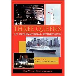 Three Queens - An International Rendezvous