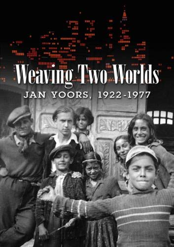 Weaving Two Worlds: Jan Yoors, 1922-1977