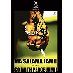 Go With Peace Jamil / Ma Salama Jamil