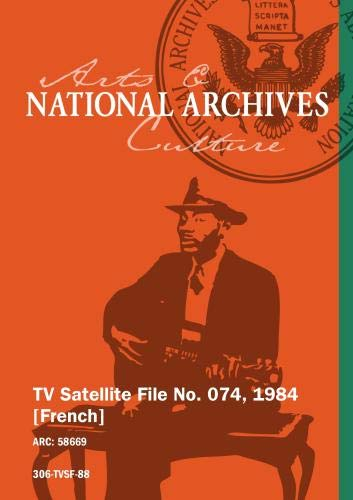 TV Satellite File No. 074, 1984 [French]