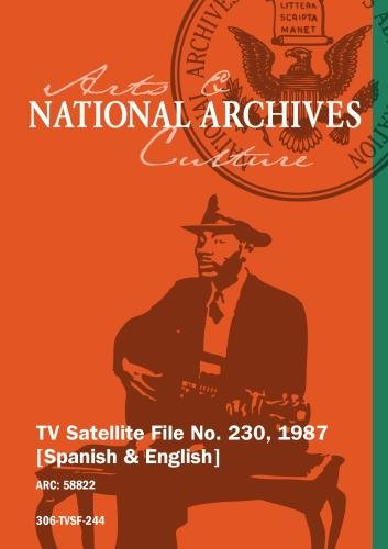 TV Satellite File No. 230, 1987 [Spanish & English]
