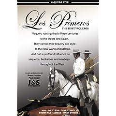Los Primeros - The First Vaqueros