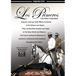 Los Primeros - The First Vaqueros